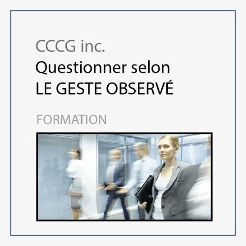 CCCG - Questionner selon le geste observé
