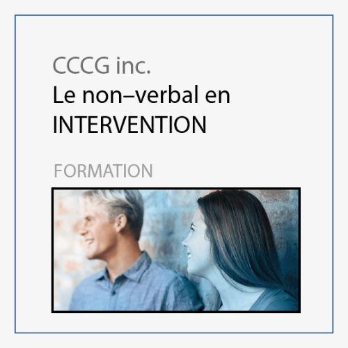 CCCG - Le non verbal en intervention